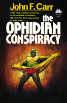 The Ophidian Conspiracy